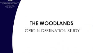 The Woodlands Origin-Destination Study