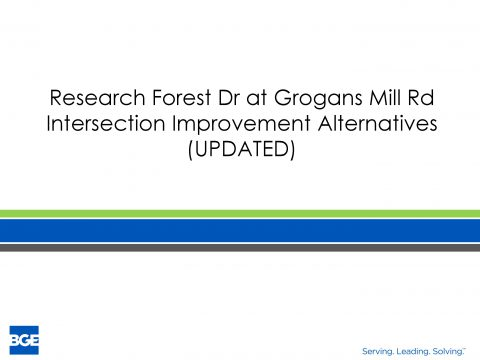 Research Forest Drive at Grogans Mill Road intersection improvement alternatives